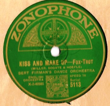 Bert Firman's Dance Orch - Kiss & Make up - Zonophone 5113