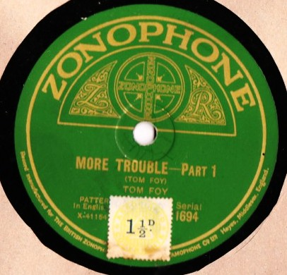 Tom Foy { Platter } - More Trouble - Zonophone 1694 Mint-