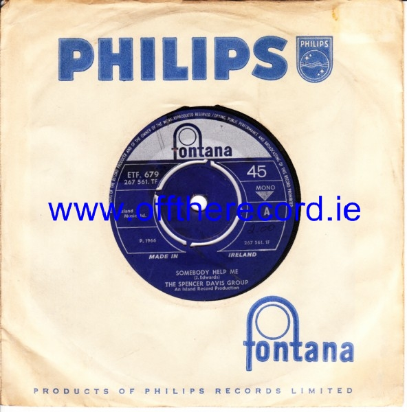 Spencer Davis Group - Somebody Help Me - Fontana Irish 4262