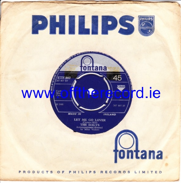 The Dalys - Let me go lover - Fontana Irish 4301