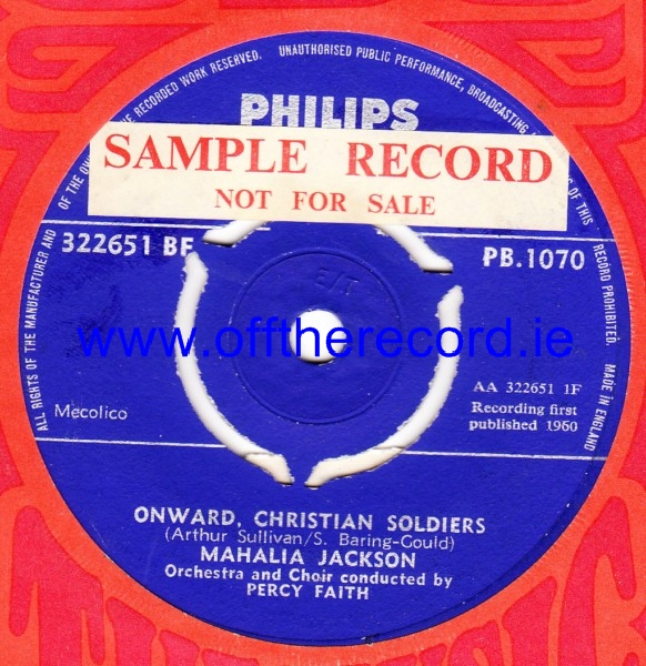 Mahalia Jackson - Onward Christian Soldiers - Philips UK 4307