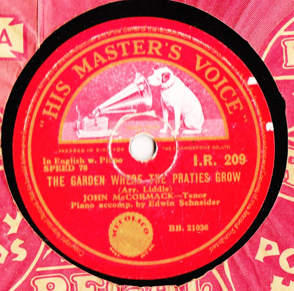 John McCormack - The garden where praties Grow - HMV IR 209