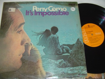 PERRY COMO - ITS IMPOSSIBLE - RCA { 285
