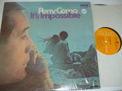 PERRY COMO - ITS IMPOSSIBLE - RCA { 287