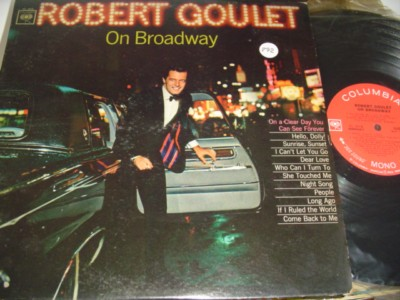 ROBERT GOULET - ON BROADWAY - COLUMBIA { 292