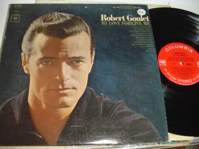 ROBERT GOULET - MY LOVE FORGIVE ME - COLUMBIA { 302