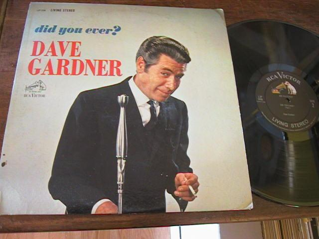 DAVE GARDNER - DID YOU EVER - RCA { M 95