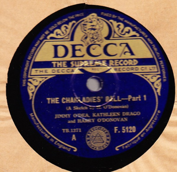 Jimmy O'Dea & Harry O'Donovan & Drago - Decca F.5120