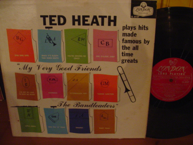 TED HEATH - MY VERY GOOD FRIENDS - LONDON - PM 51