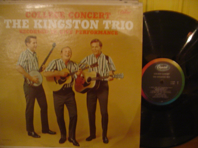 Kingston Trio - College Concert - Capitol 1960s Mono { Myers