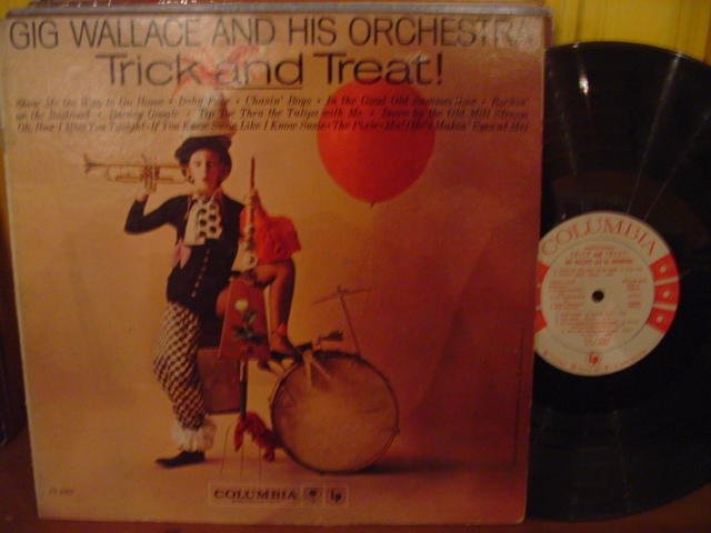 Gig Wallace - Trick & Treat - Columbia Promo Mono { Myers