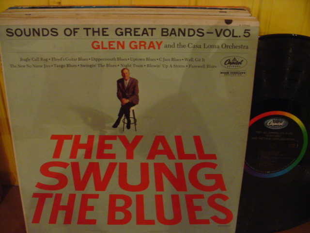 Glen Gray - They all swung the Blues - Capitol USA { Myers }