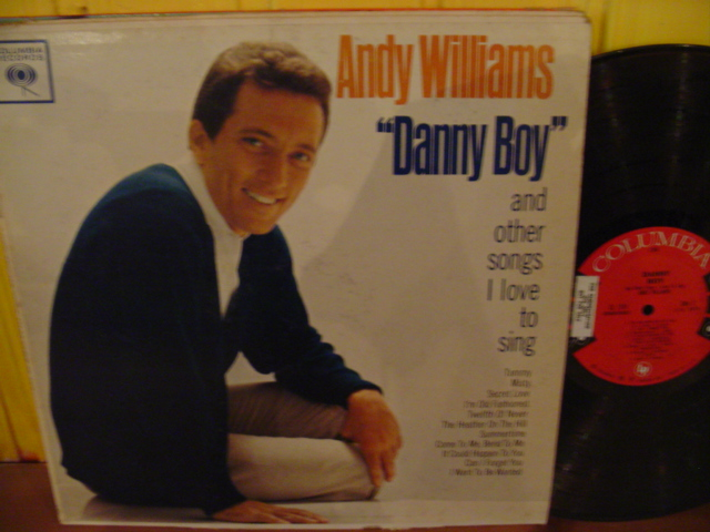 Andy Williams - Danny Boy - Columbia 6 Eye Mono { Myers }