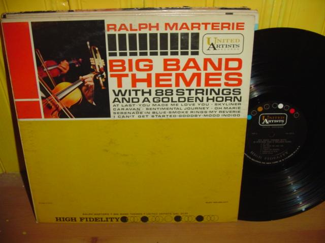 Ralph Marterie - Big Bands Themes - United Artists Mono { Myers