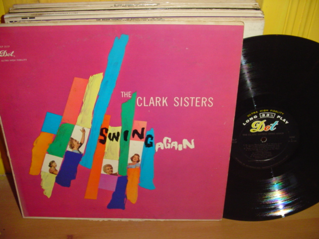 The Clark Sisters - Swing Again - Dot Records - Mono 1960s