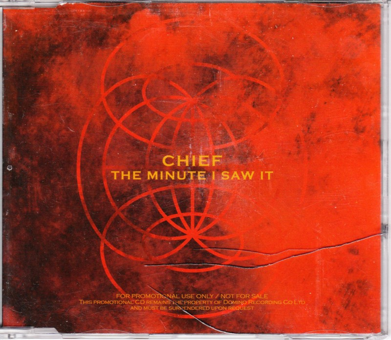 CHIEF - THE MINUTE I SAW IT - 1 TRACK
