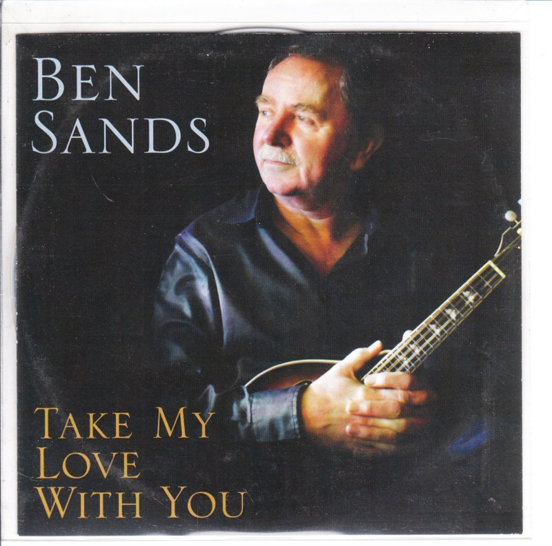 BEN SANDS - TAKE MY LOVE WITH YOU - 1 TRACK