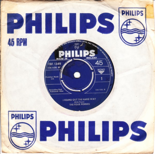 The Four Pennies - I found out the hard way - Philips Irish