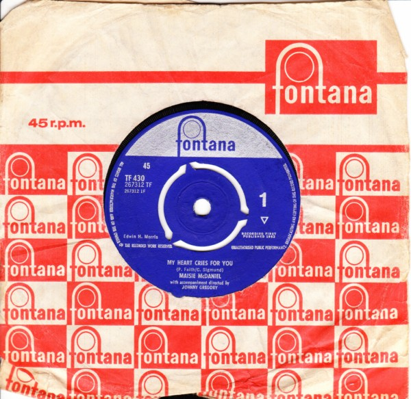 Maisie McDaniels - My heart cries for you - Fontana 3369