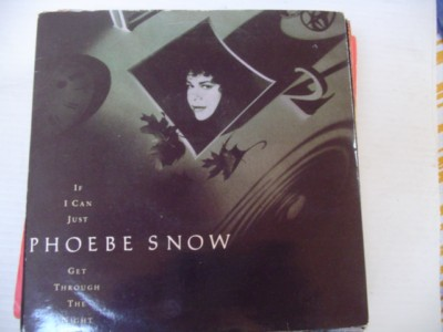 PHOEBE SNOW - IF I CAN JUST - ELEKTRA 1989
