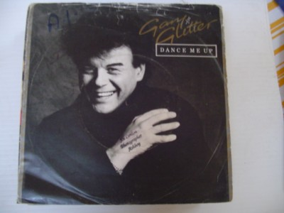 GARY GLITTER - DANCE ME UP - ARISTA 1981