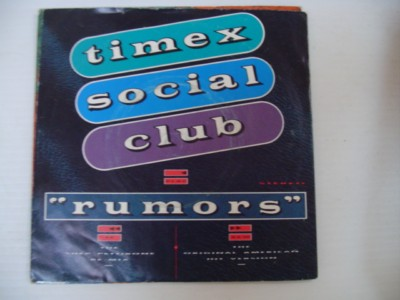 TIMEX SOCIAL CLUB - RUMOURS - COOLTEMPO 1986
