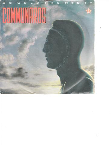 COMMUNARDS - SO COLD THE NIGHT - LONDON RECORDS