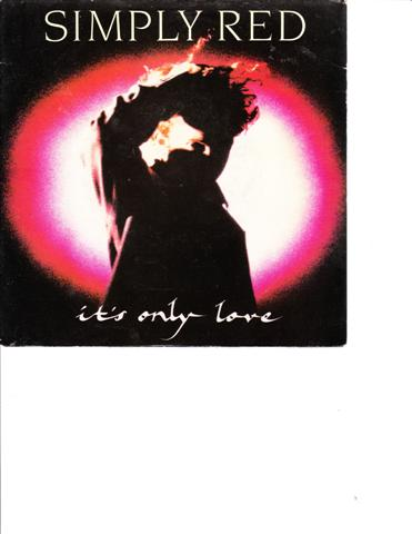 SIMPLY RED - ITS ONLY LOVE - WEA RECORDS