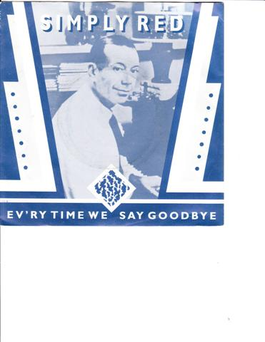 SIMPLY RED - EV'RYTIME WE SAY GOODBYE - WEA RECORDS