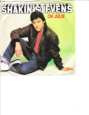 SHAKIN STEVENS - OH JULIE - 1981 PS { 93