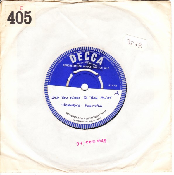 Tierney's Fugitives - Did you want to run away - Decca Demo 4132