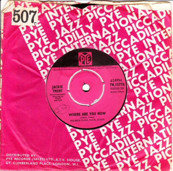 Jackie Trent - Where are you now - Pye UK 3285