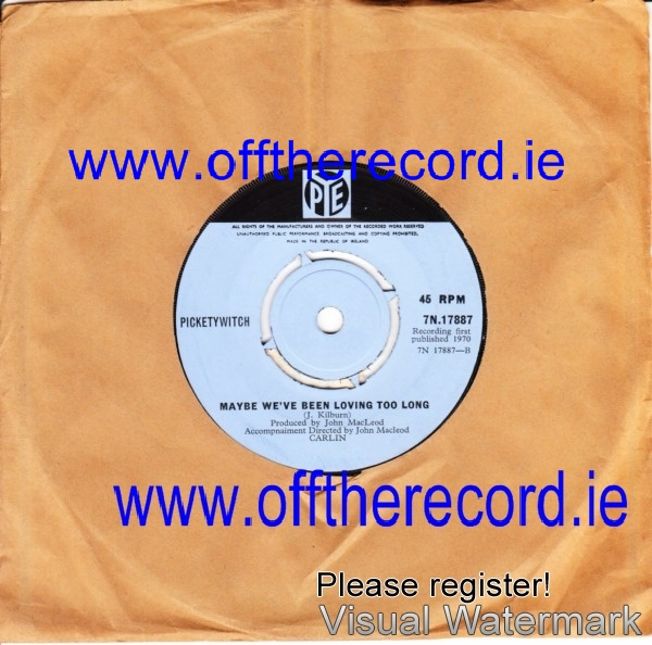 Pickettywitch - That same old feeling - Pye Irish 3915