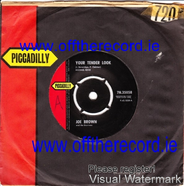 Joe Brown & Bruvvers - Your tender look - Piccadilly 3934