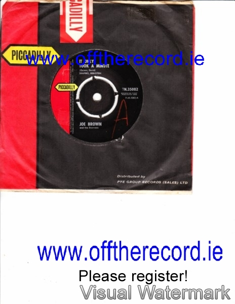 Joe Brown & Bruvvers - It only took minute - Piccadilly 3936