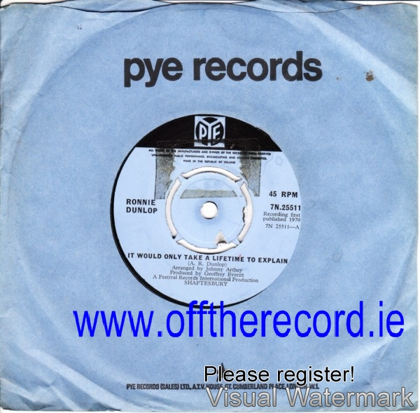Ronnie Dunlop - It would take lifetime - Pye Irish 1970