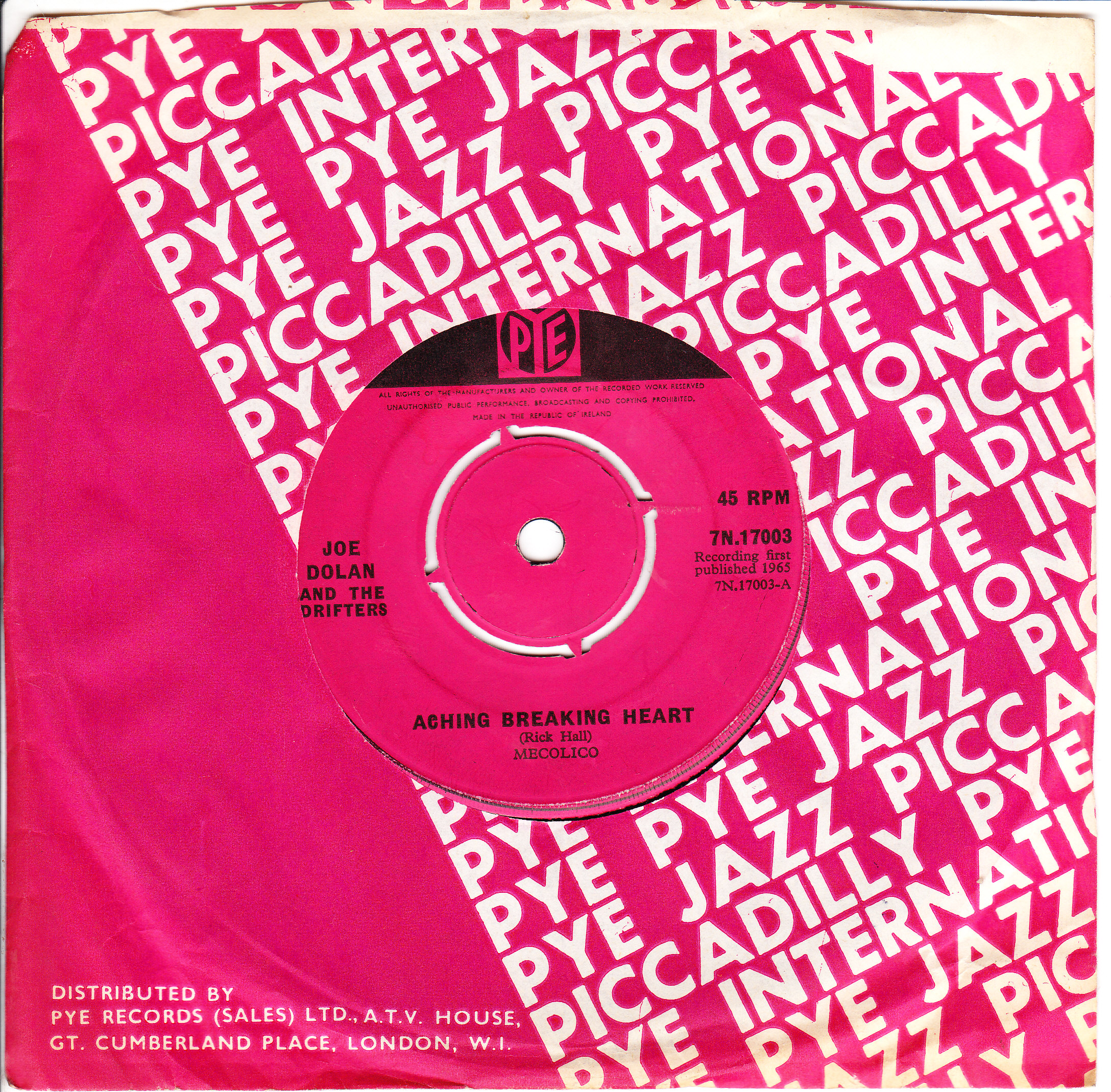 Joe Dolan & Drifters - Aching Breaking Heart - PYE 7N 17003