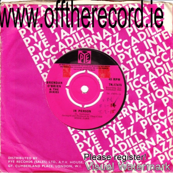 The Dixies & Brendan O'Brien - Pye 7N17457 - 1968