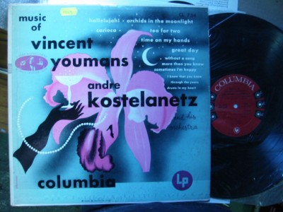 KOSTELANETZ - VINCENT YOUMANS MUSIC - COLUMBIA 1955