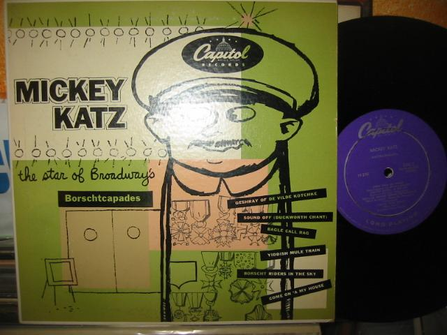 MICKEY KATZ - BROADWAYS - BORSCHTCAPADES - CAPITOL