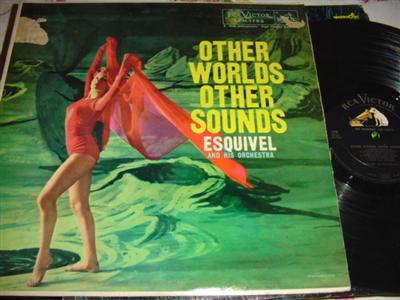 ESQUEVAL - OTHER WORLD OTHER SOUNDS - RCA 308