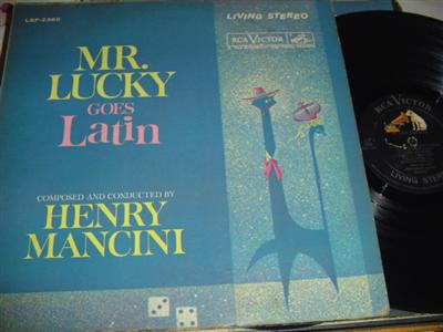HENRY MANCINI - MR LUCKY GOES LATIN - RCA { 203