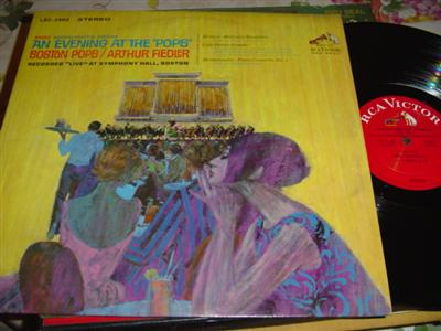 ARTHUR FIEDLER - BOSTON POPS - EVENING AT POPS { RCA 319