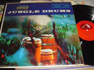 MORTON GOULD - JUNGLE DRUMS - MONO { RCA 263