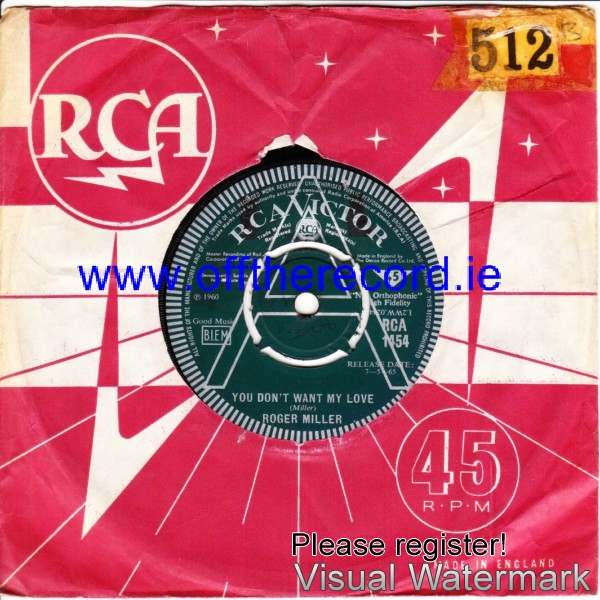 Roger Miller - You dont want my love - RCA UK DEMO - 4233