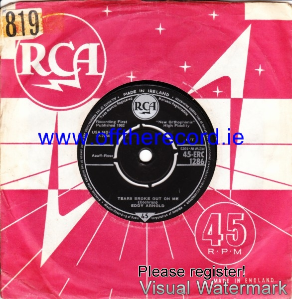 Eddy Arnold - Tears broke out on me - RCA IRISH 4213