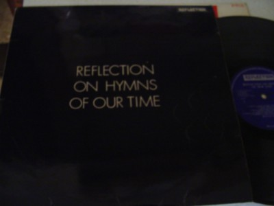 VARIOUS - REFLECTION ON HYMNS - REFLECTION { 1130