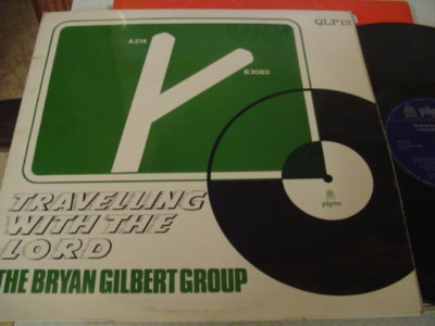 BRIAN GILBERT GROUP - TRAVELLING WITH LORD { 1119
