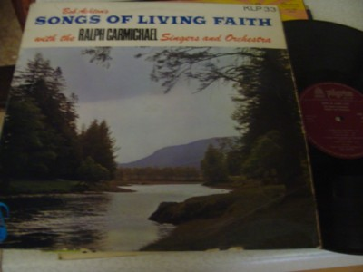RALPH CARMICHAEL - SONGS LIVING FAITH - PILGRIM { 1127