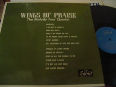 MELODY FOUR QUARTET - WINGS OF PRAISE - SACRED { 1126